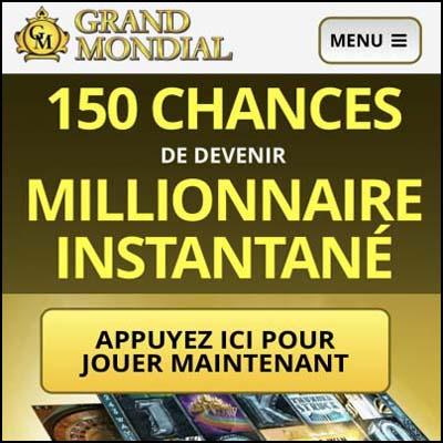Grand Mondial Casino au Québec - C'est 150 tours à la machine à sous Mega Moolah pour un dépôt de C$10 seulement