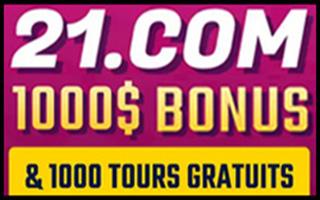 21.com offre 1000 tours et 1000 C$